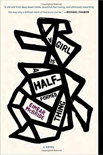 GIRL IS A HALF-FORMED THING