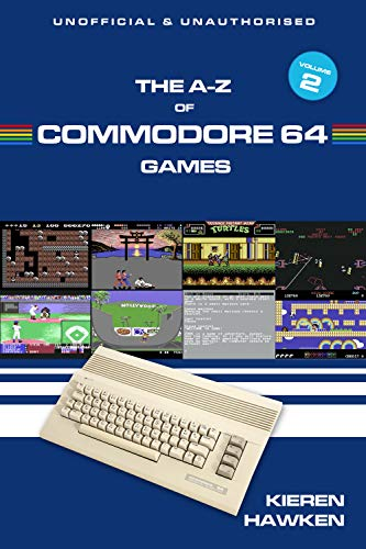The A-Z of Commodore 64 Games: Volume 2 (Hawken Game)