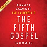 The Fifth Gospel: by Ian Caldwell: Summary & Analysis