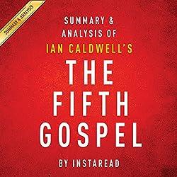 The Fifth Gospel: by Ian Caldwell: Summary & Analysis