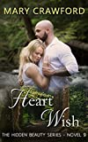 Heart Wish (A Hidden Beauty Novel Book 9)