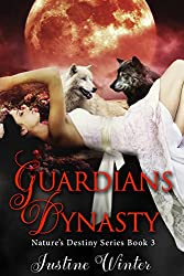 Guardians Dynasty: Nature's Destiny Book #3
