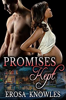 Promises Kept by [Knowles, Erosa]