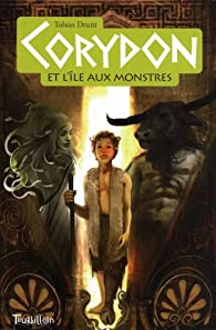 Corydon et l'île aux monstres, Tome 1 : par Tobias Druitt