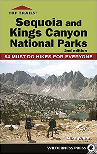 //EXCLUSIVE\\ Top Trails: Sequoia And Kings Canyon National Parks: 50 Must-Do Hikes For Everyone. family mammary serices Pioneer energia