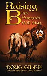Raising Boys Feminists Will Hate