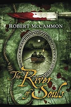 The River of Souls (Matthew Corbett Book 5) by [McCammon, Robert]