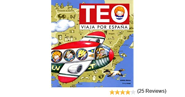 Teo viaja por Espana by Violeta Denou(2002-03-17): Amazon.es: Violeta Denou: Libros