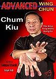 Ip Man Advanced Wing Chun Kung Fu #10 Chum Kiu DVD Grandmaster Samuel Kwok