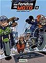 Les fondus de moto, Tome 4 : par Bloz