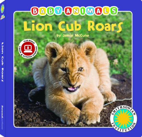 (Lion Cub Roars - a Smithsonian Baby Animals Book (with stuffed toy baby animal))