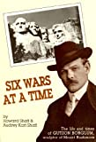 Six Wars at a Time, Howard Shaff and Audrey K. Shaff, 0932195067