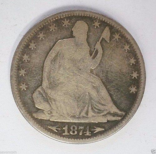 1874 Seated Half Dollar Half Dollar Very Good w/arrows