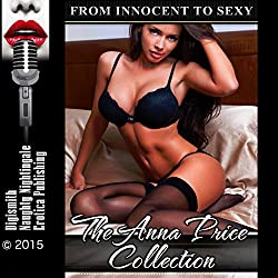 The Anna Price Collection: From Innocent to Sexy