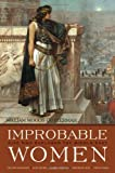 Improbable Women, William W. Cotterman, 0815610238
