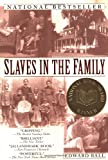 Slaves in the Family, Robert Edward Ball, 0345431057