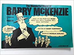 The Wonderful World of Barry McKenzie by Barry Humphries (1972-12-03)