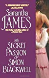 The Secret Passion of Simon Blackwell by Samantha James front cover