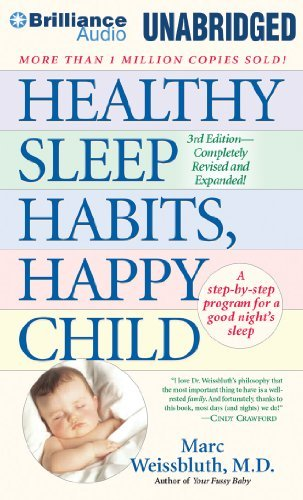 By Marc Weissbluth MD - Healthy Sleep Habits, Happy Child (3 Una Exp) (2014-03-05) [Audio CD]