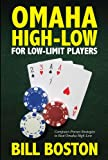 Omaha High-Low For Low-Limit Players