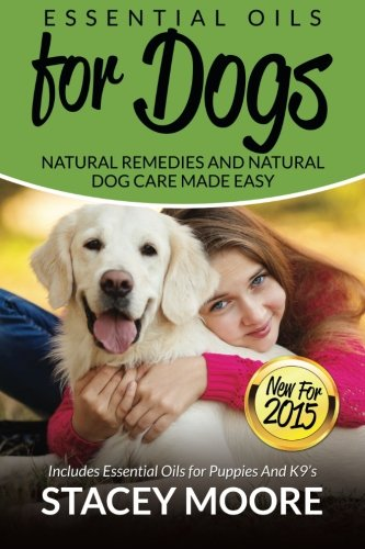 Essential Oils for Dogs: Natural Remedies and Natural for sale  Delivered anywhere in Canada