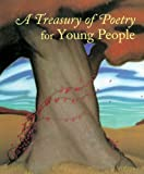 A Treasury of Poetry for Young People: Emily Dickinson, Robert Frost, Henry Wadsworth Longfellow, Edgar Allan Poe, Carl Sandberg, Walt Whitman