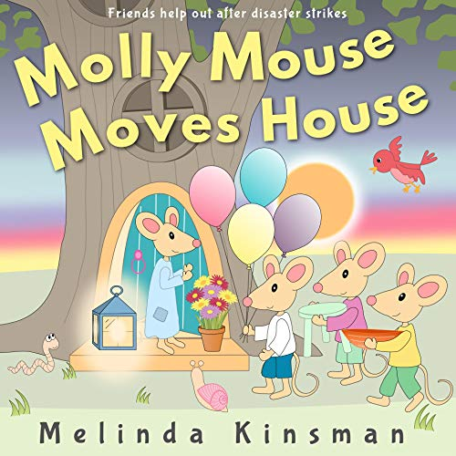Molly Mouse Moves House: Fun Rhyming Bedtime Story - Picture Book / Beginner Reader (for ages 3-6) (Top of the Wardrobe Gang Picture Books 15) -