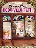 LE MERVEILLEUX DODU-VELU-PETIT
