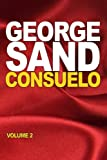 Consuelo: volume 2 (French Edition)