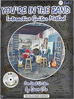 You're in the Band - Interactive Guitar Method: For Lead Guitar / Book 2 – August 1, 2005