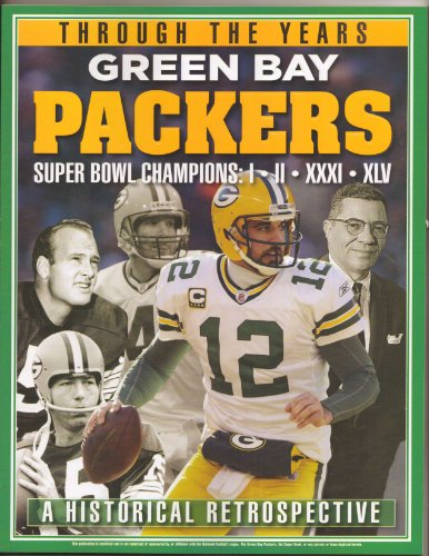 (THROUGH THE YEARS GREEN BAY PACKERS SUPER BOWLS I II XXXI XLV)
