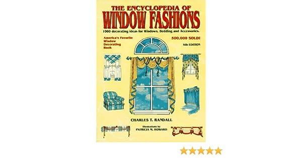 Encyclopedia Of Window Fashions By Charles Randall 1997 03 03