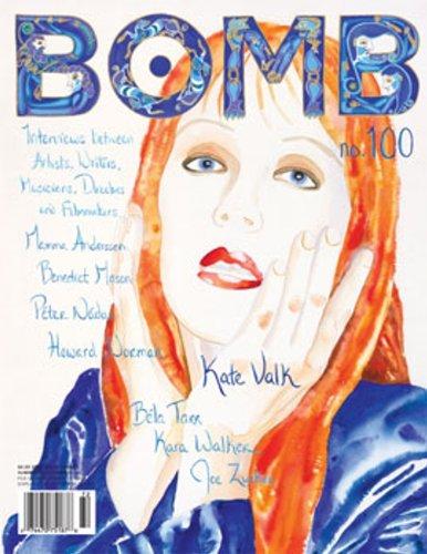 BOMB Issue 100, Summer 2007 (BOMB Magazine)
