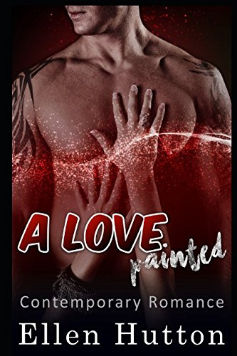 Download A Love Painted: Contemporary Bad boy Virgin Alpha Male pdf epub