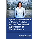 Systemic Misfeasance in Ontario Policing and the Coordinated Suppression of Whistleblowers
