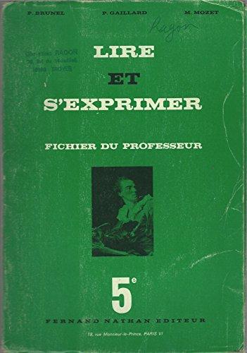 Lire et s'exprimer 5e Fichier du Professeur (Leaf Fernand)