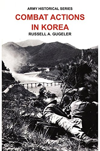 Combat Actions in Korea (Army Historical Series)