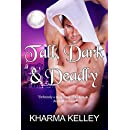 Tall, Dark & Deadly: A Vampire Romance Novel (Agents of The Bureau Book 1)