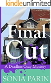 Final Cut (A Deadline Cozy Mystery Book 5)