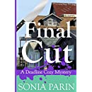 Final Cut (A Deadline Cozy Mystery Book 5)