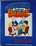 Adventures in Duplicate Bridge, McMullin, Edith, 0943855020