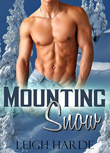 Mounting Snow (A Crack in the Ice:  Post-Apocalyptic Tales of Man-Love Book 1)