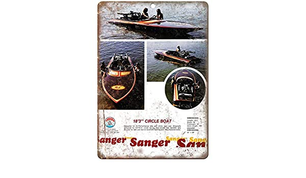 "Sanger 18/'3/"" Circle Boat Vintage Ad 10/"" x 7/"" Reproduction Metal Sign L77"