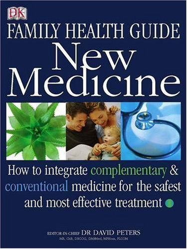 Download Family Health Guide New Medicine by David Peters (2005-08-25) PDF