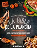 La bible de la plancha : Plus de 200 recettes