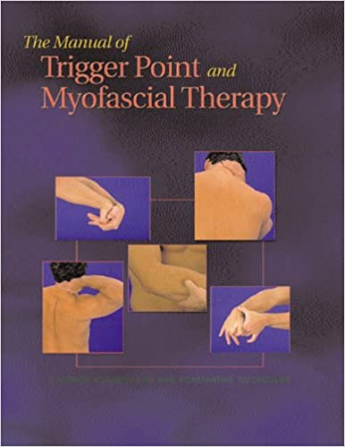 The manual of trigger point and myofascial therapy 9781556425424 the manual of trigger point and myofascial therapy 1st edition fandeluxe Gallery