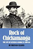 Rock of Chickamauga: The Life of General George H. Thomas by Freeman Cleaves front cover