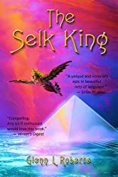 The Selk King (The Maalstrom Series Book 2)