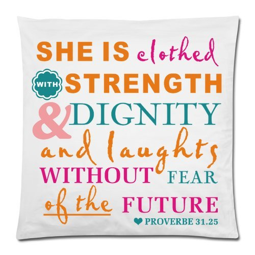Bible Verse Pillow Case - She Is Clothed With Strength And Dignity - Rectangle Pillowcase 18x18 Zippered inch Two Sides Square Pillow Covers
