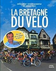 La Bretagne du Vélo par Gurvan Musset